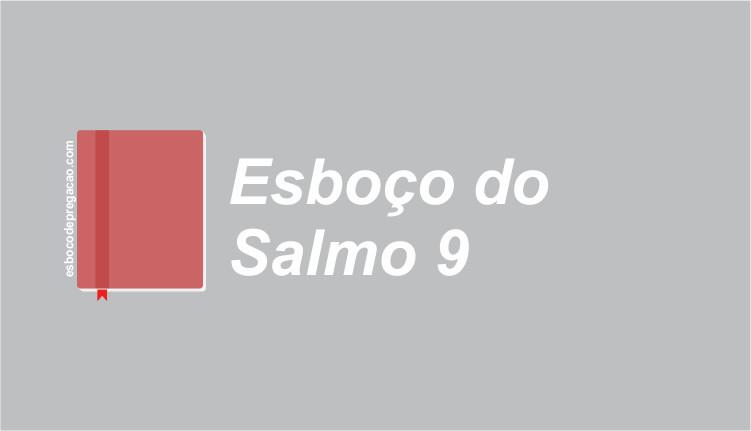 Salmo 9 esboço de pregação