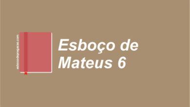 Mateus 6 esboço de pregação
