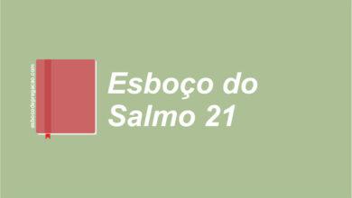 Salmo 21 esboço de pregação